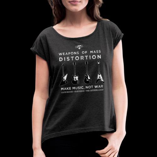 Weapons of mass distortio - Vrouwen T-shirt met opgerolde mouwen