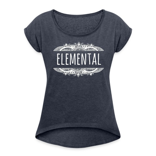 Elemental - Women's T-Shirt with rolled up sleeves