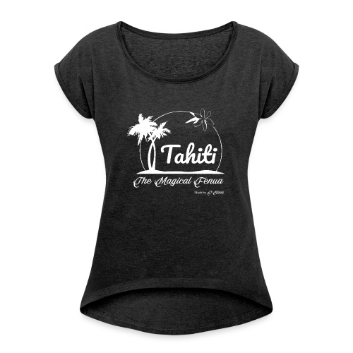 SUNSET Tahiti the magical place - T-shirt à manches retroussées Femme