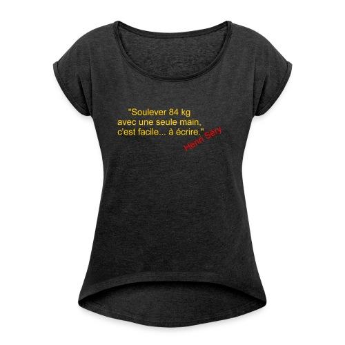 La Méthode Française humour 2 recto - T-shirt à manches retroussées Femme