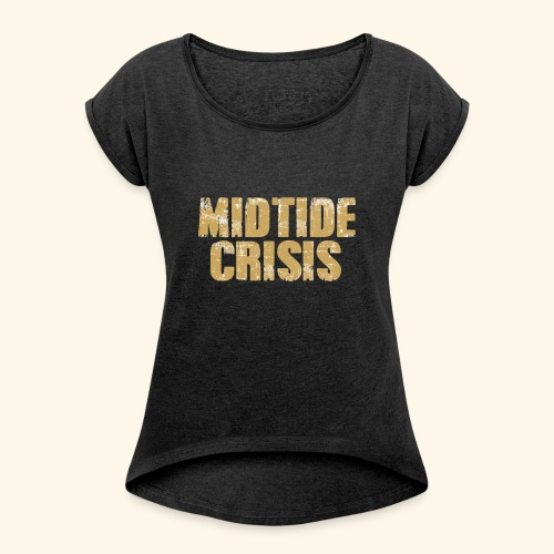midtidecrisisMotiv3 - Frauen T-Shirt mit gerollten Ärmeln