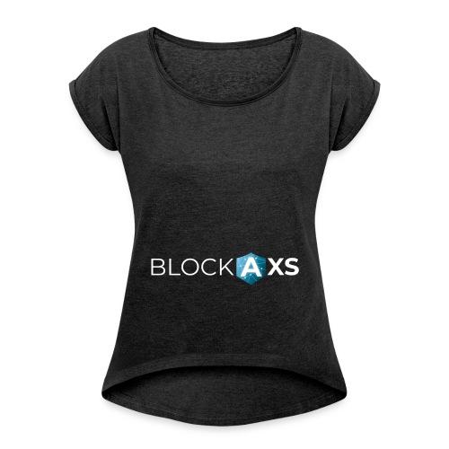 BlockAxs weiß - Frauen T-Shirt mit gerollten Ärmeln