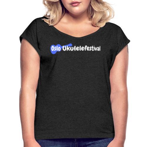 Oslo Ukulelefestival logo i hvitt og blått - T-skjorte med rulleermer for kvinner