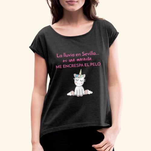 La lluvia en Sevilla - Camiseta con manga enrollada mujer