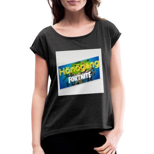 Hönögang - Naisten T-paita, jossa rullatut hihat