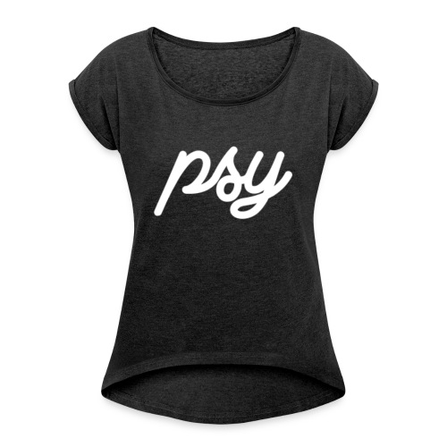 ItzPsy - Women's T-Shirt with rolled up sleeves