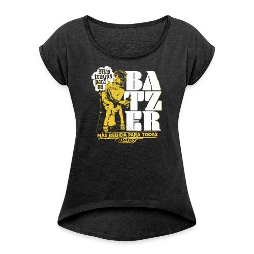 Batzer Drinks - Vrouwen T-shirt met opgerolde mouwen