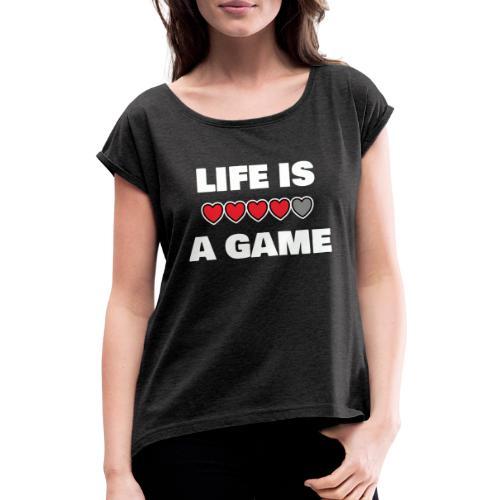 life is a game, White - T-shirt med upprullade ärmar dam