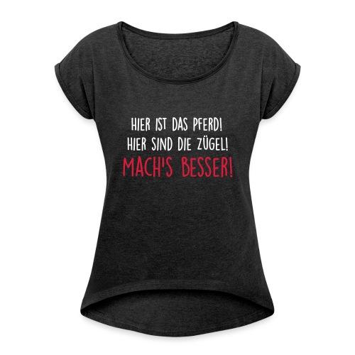 Vorschau: machs besser - Frauen T-Shirt mit gerollten Ärmeln