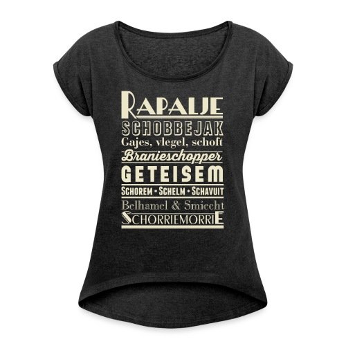 Rapalje - Vrouwen T-shirt met opgerolde mouwen