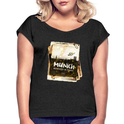 Munich believes frame - Frauen T-Shirt mit gerollten Ärmeln