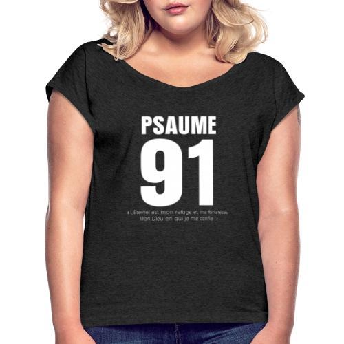 Psaume 91 Eternel mon refuge en blanc devant - T-shirt à manches retroussées Femme