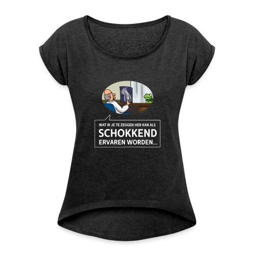 kermit at the doctor - Vrouwen T-shirt met opgerolde mouwen