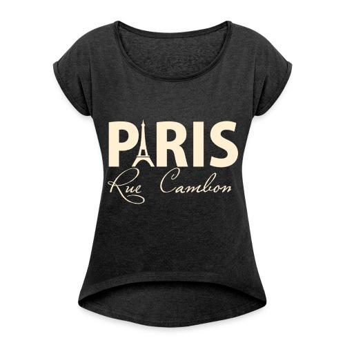 paris rue cambon wit png - Vrouwen T-shirt met opgerolde mouwen