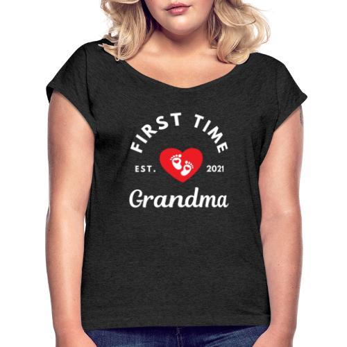 First time Grandma - est 2021 - T-skjorte med rulleermer for kvinner