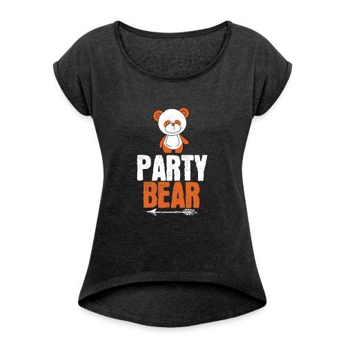 party bear - Vrouwen T-shirt met opgerolde mouwen