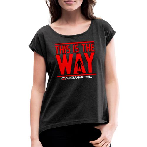 This Is The OneWheel Way - Dame T-shirt med rulleærmer
