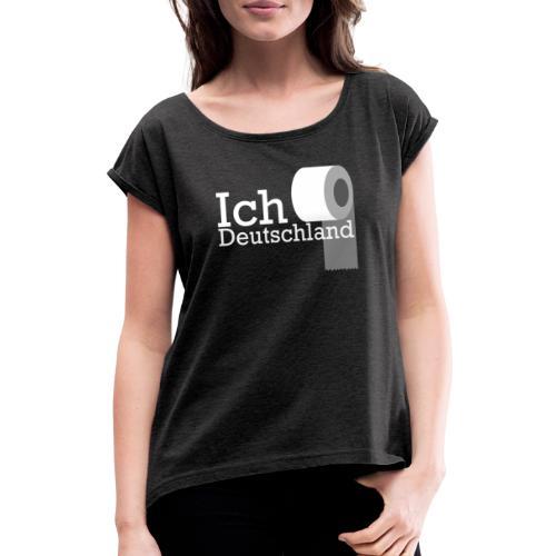 Ich liebe Deutschland - Frauen T-Shirt mit gerollten Ärmeln