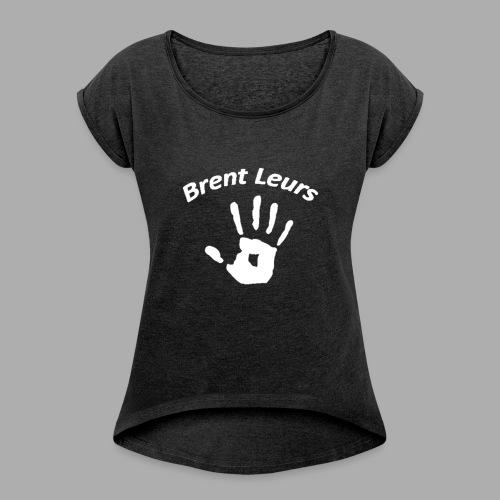 Beertje Brent Leurs - Vrouwen T-shirt met opgerolde mouwen