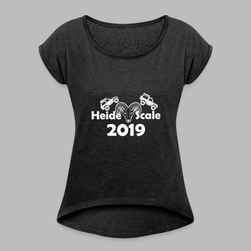 HeideScale 2019 weisser Aufdruck - Frauen T-Shirt mit gerollten Ärmeln