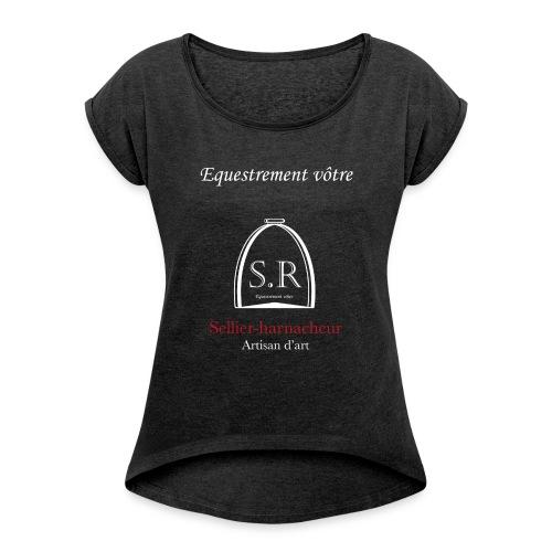 Logo S.R. Equestrement vôtre - T-shirt à manches retroussées Femme