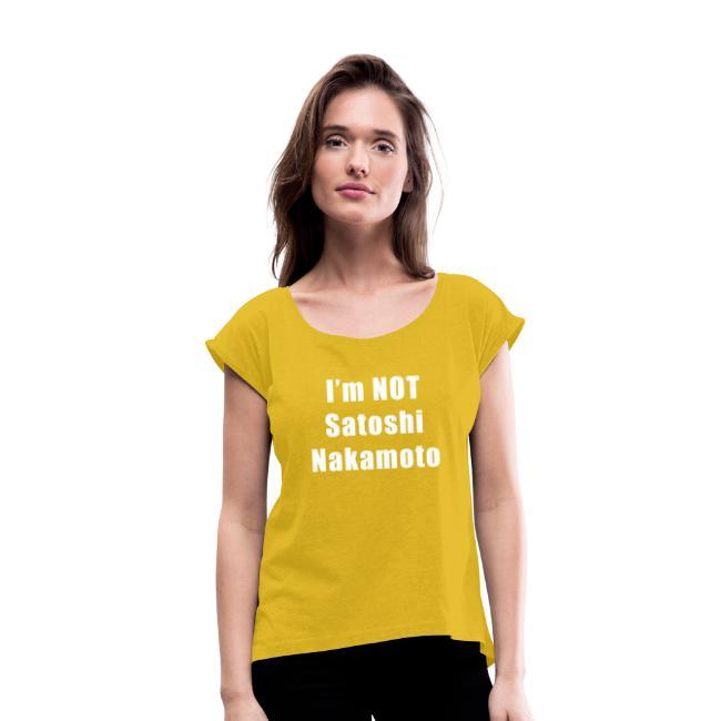 Camiseta I'm NOT Satoshi Nakamoto