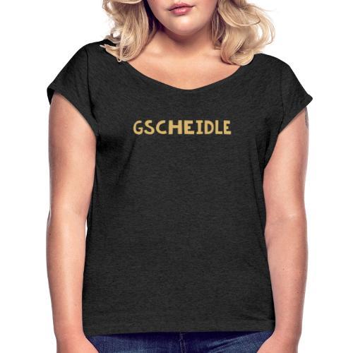 gscheidle - Frauen T-Shirt mit gerollten Ärmeln