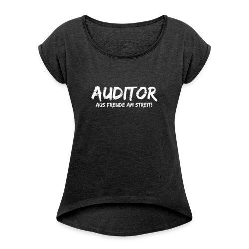 auditor aus freude am streit white - Frauen T-Shirt mit gerollten Ärmeln