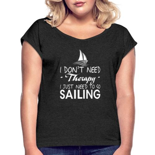 theraphy sailboat sailing - Maglietta da donna con risvolti