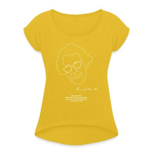 Hannah Arendt Sketch and Quote - Frauen T-Shirt mit gerollten Ärmeln