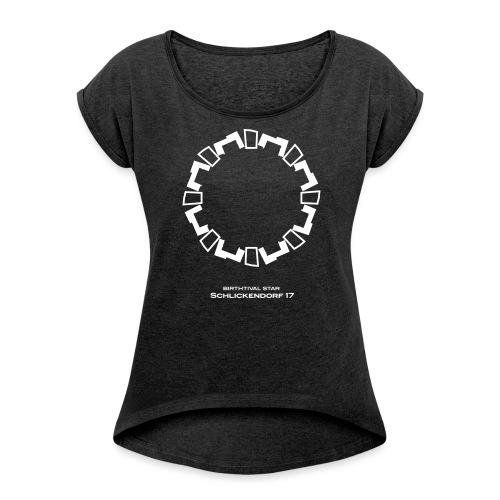 BTV SEKTOR Schlickendorf1 - Frauen T-Shirt mit gerollten Ärmeln