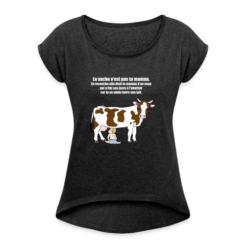 Vache à lait - T-shirt à manches retroussées Femme