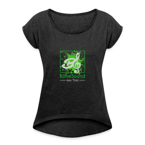 BöhmSound Farbe - Frauen T-Shirt mit gerollten Ärmeln