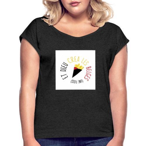 FRITES3 - T-shirt à manches retroussées Femme