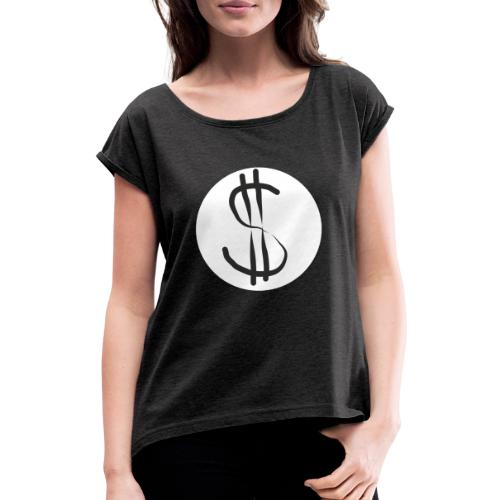 Dollar destroy - Frauen T-Shirt mit gerollten Ärmeln
