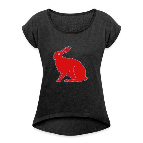 Roter Hase - Frauen T-Shirt mit gerollten Ärmeln