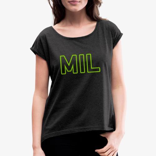 MIL_140%_Vektor_Outline_W - Frauen T-Shirt mit gerollten Ärmeln