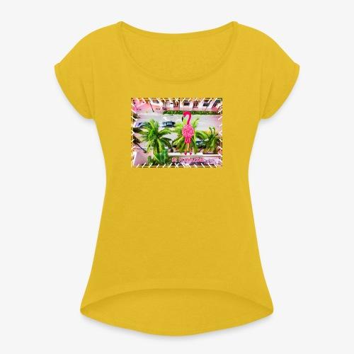 Be Flamazing! Ein Flamingo in Miami - Frauen T-Shirt mit gerollten Ärmeln