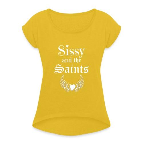 Sissy & the Saints witte letters - Vrouwen T-shirt met opgerolde mouwen