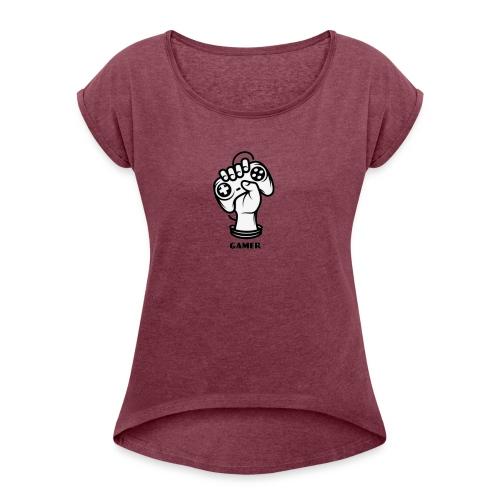 Gamer - Frauen T-Shirt mit gerollten Ärmeln