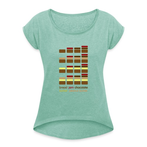 Toast Guide - Women's T-Shirt with rolled up sleeves