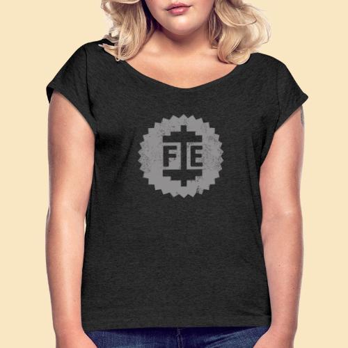 Ferrum Eisenhantel - Frauen T-Shirt mit gerollten Ärmeln
