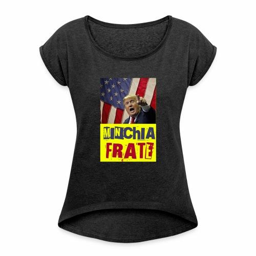 Donald Trump, minchia frate! - Maglietta da donna con risvolti
