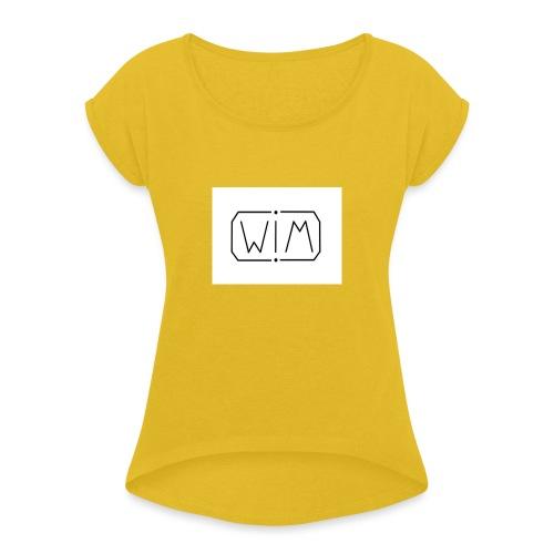 normal WIM design - Vrouwen T-shirt met opgerolde mouwen