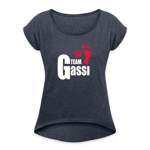 Vorschau: Team Gassi - Frauen T-Shirt mit gerollten Ärmeln