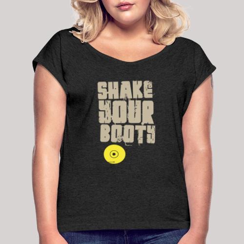 shakeyourbooty b - Maglietta da donna con risvolti