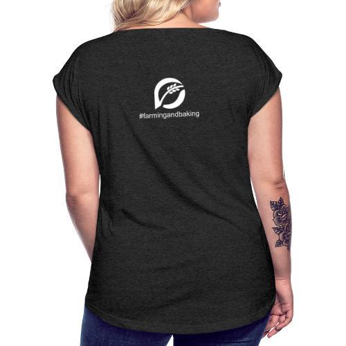 farningandbaking onlywhite - Frauen T-Shirt mit gerollten Ärmeln