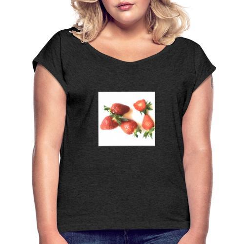 Rode Erdbeern - Frauen T-Shirt mit gerollten Ärmeln