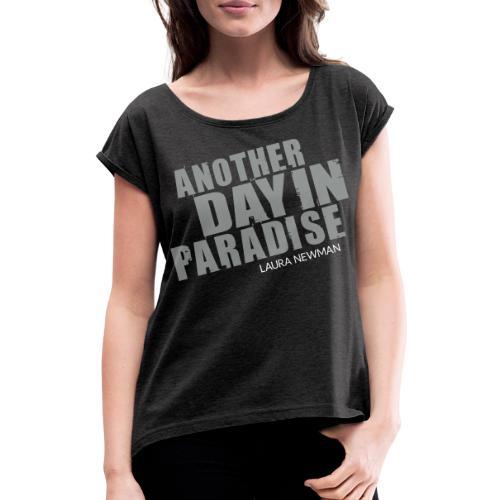ADIP Schriftzug - Frauen T-Shirt mit gerollten Ärmeln
