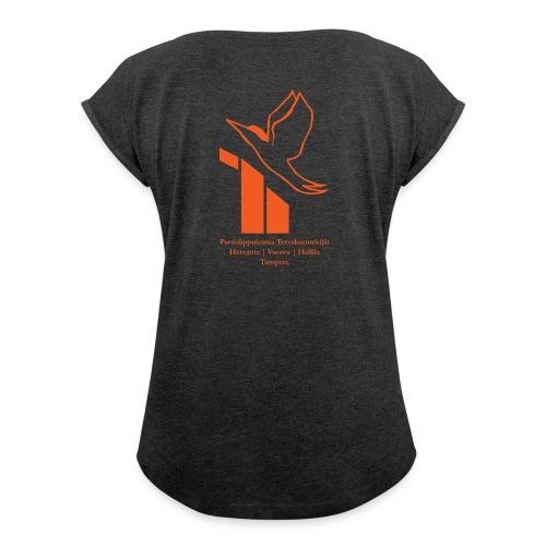 terte paitalogo - Naisten T-paita, jossa rullatut hihat